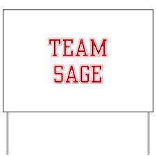 TEAM SAGE  Women and apos;s T-Shirt Yard Sign