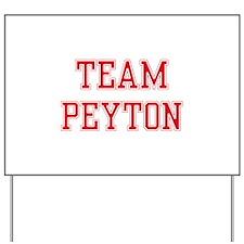 TEAM PEYTON  Women and apos;s T-Shirt Yard Sign