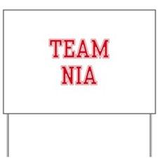 TEAM NIA  Women and apos;s T-Shirt Yard Sign