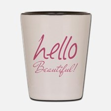 Gifts for Her Hello Beautiful Pink Shot Glass