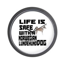 Life Is Safe With A Norwegian Lundehund Wall Clock