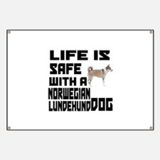 Life Is Safe With A Norwegian Lundehund Banner