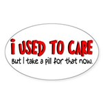 Take a Pill for That Oval Sticker