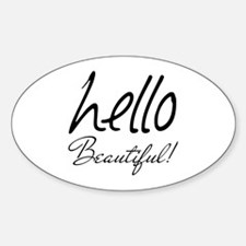 Gifts for Her Hello Beautiful Decal