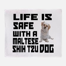Life Is Safe With A Maltese Shih Tzu Throw Blanket