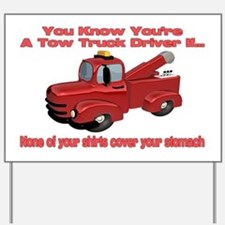 Tow Truck Tshirts and Gifts Yard Sign