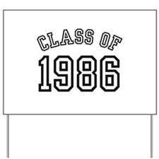 Class of 1986 Yard Sign
