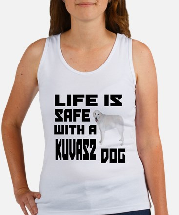 Life Is Safe With A Kuvasz Women's Tank Top