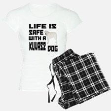 Life Is Safe With A Kuvasz Pajamas