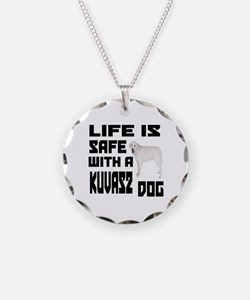 Life Is Safe With A Kuvasz Necklace