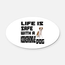 Life Is Safe With A Kooikerhondje Oval Car Magnet