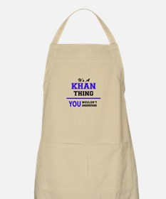 It's KHAN thing, you wouldn't understand Apron