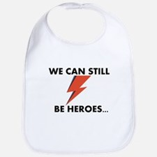 We Can Still Be Heroes Bib