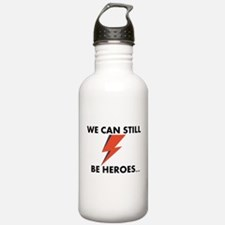 We Can Still Be Heroes Water Bottle