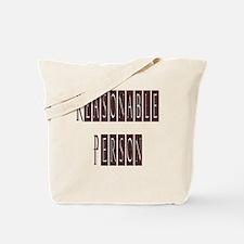Reasonable Person Tote Bag
