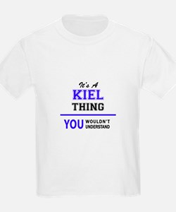 It's KIEL thing, you wouldn't understand T-Shirt