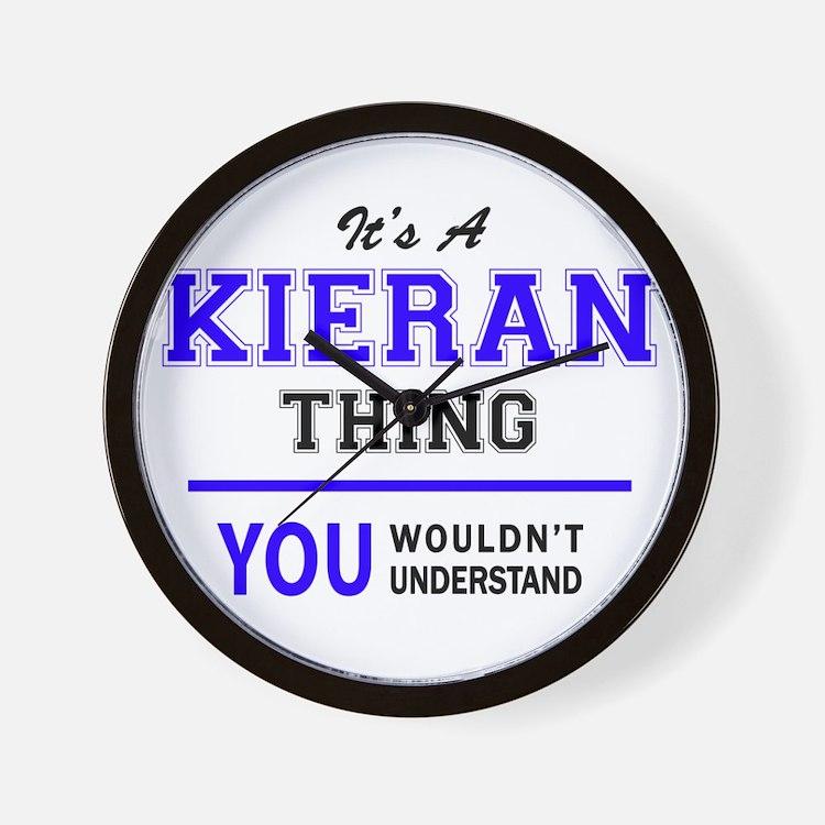It's KIERAN thing, you wouldn't underst Wall Clock