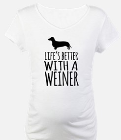 Life's Better With a Weiner Shirt