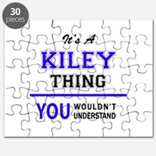 It's KILEY thing, you wouldn't understand Puzzle