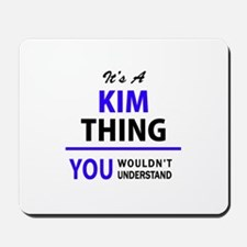It's KIM thing, you wouldn't understand Mousepad
