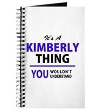 It's KIMBERLY thing, you wouldn't understa Journal