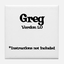 Greg Version 1.0 Tile Coaster
