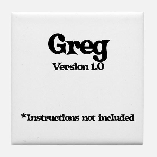 Greg Version 1.0 Tile Coaster