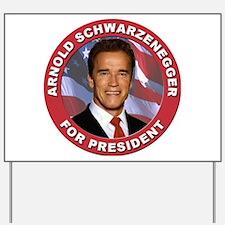 Arnold Schwarzenegger for Pre Yard Sign