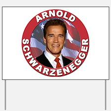 Arnold Schwarzenegger Yard Sign