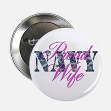 "Proud Navy Wife NWU 2.25"" Button"