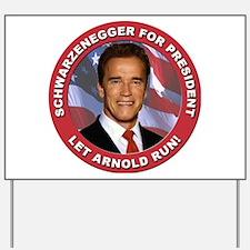 Schwarzenegger for President Yard Sign