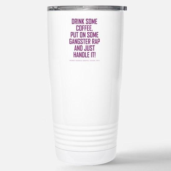 DRINK COFFEE... Travel Mug