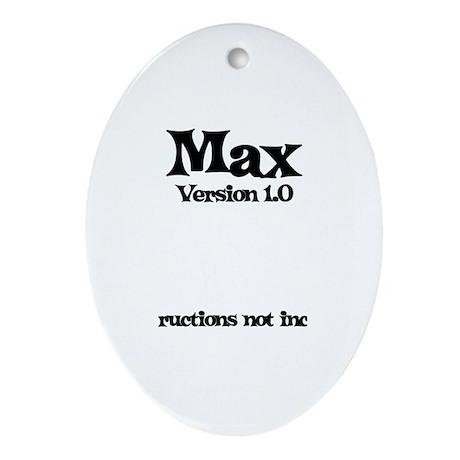 Max Version 1.0 Oval Ornament