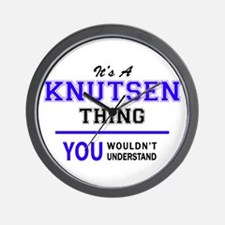 It's KNUTSEN thing, you wouldn't unders Wall Clock