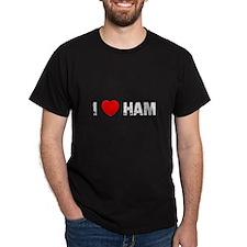 I * Ham T-Shirt