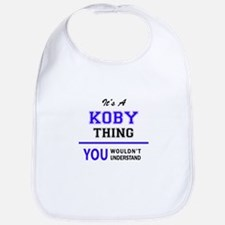 It's KOBY thing, you wouldn't understand Bib