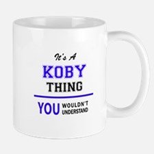 It's KOBY thing, you wouldn't understand Mugs