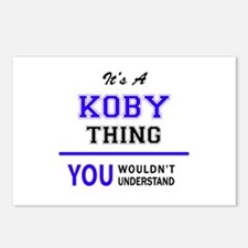 It's KOBY thing, you woul Postcards (Package of 8)