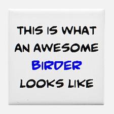 awesome birder Tile Coaster
