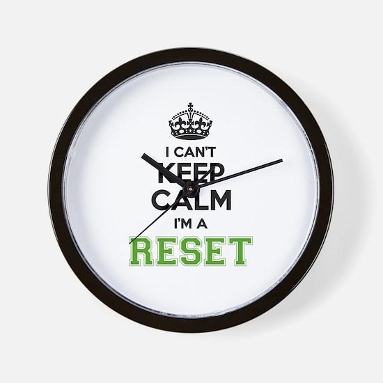 Reset I cant keeep calm Wall Clock