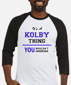 It's KOLBY thing, you wouldn't und Baseball Jersey