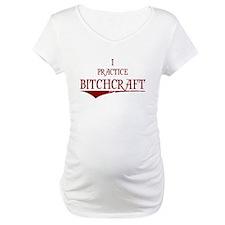 Bitchcraft Shirt