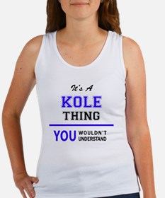 It's KOLE thing, you wouldn't understand Tank Top