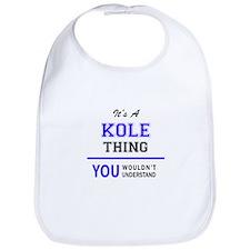 It's KOLE thing, you wouldn't understand Bib