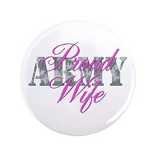 "Proud Army Wife ACU 3.5"" Button"