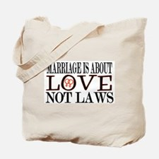 Love Not Laws Tote Bag
