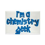 I'm a chemistry Geek Rectangle Magnet (10 pack)