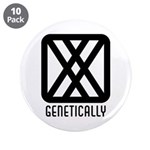 "Genetically : Female 3.5"" Button (10 pack)"