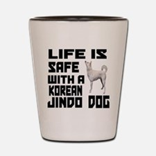 Life Is Safe With A Jindo Shot Glass