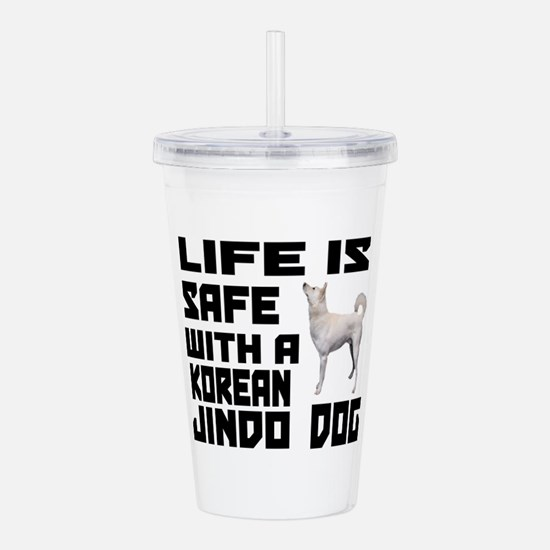 Life Is Safe With A Ji Acrylic Double-wall Tumbler